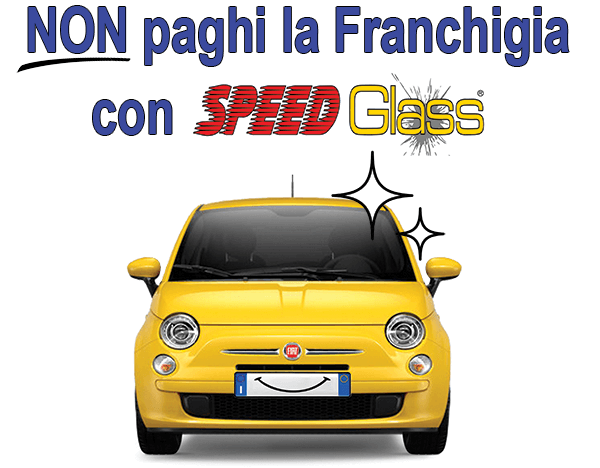 Senza Franchigia SPEED Glass Vetri Auto